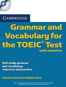 Cambridge Grammar And Vocabulary For The Toeic Test With Answers And Audio Cds (2): Self-Study Grammar And Vocabulary Reference And Practice