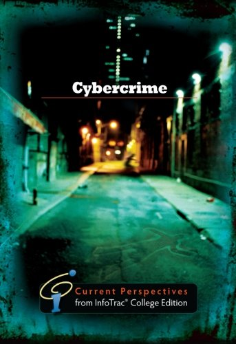 Cybercrime: Current Perspectives from InfoTrac