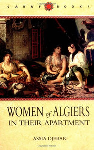Women of Algiers in Their Apartment (Caribbean and African Literature)