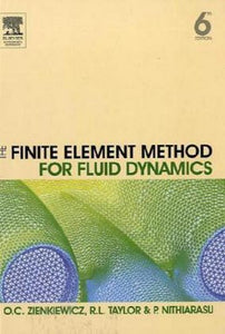 The Finite Element Method for Fluid Dynamics, Sixth Edition