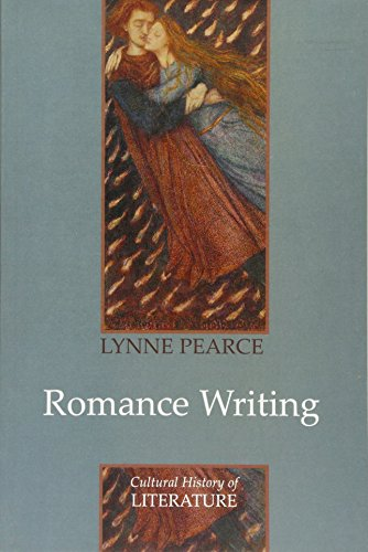 Romance Writing (Polity Cultural History of Literature Series)