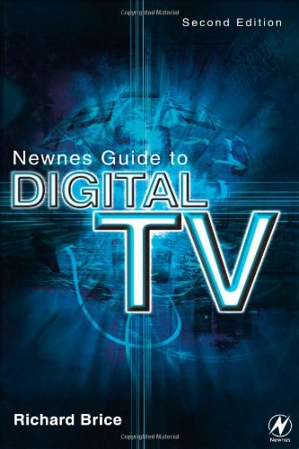 Newnes Guide to Digital TV, Second Edition