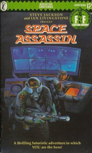Space Assassin (Fighting Fantasy)