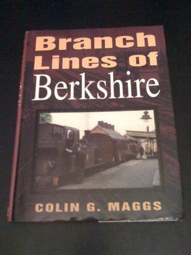 Branch Lines of Berkshire (Transport/Railway)