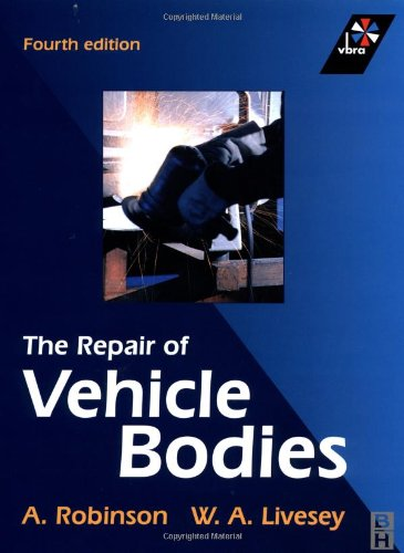 Repair of Vehicle Bodies, Fourth Edition