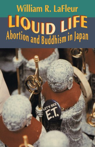 Liquid Life: Abortion And Buddhism In Japan