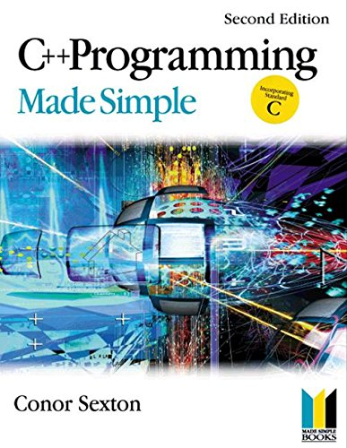 C++ Programming Made Simple (Made Simple Programming)