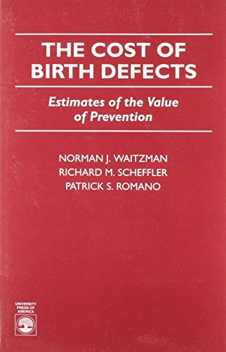 The Cost of Birth Defects: Estimates of the Value of Protection (Order; 4)