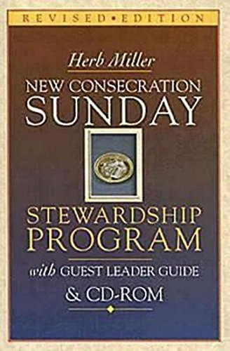 New Consecration Sunday Stewardship Program With Guest Leader Guide & Cd-Rom: Revised Edition