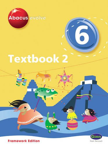 Abacus Evolve Framework Edition Year 6/P7: Textbook 2 (Abacus Evolve Fwk (2007))