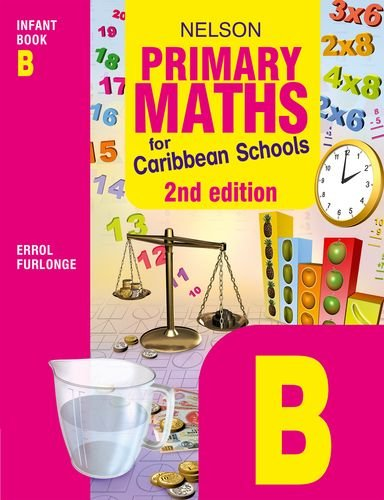 Nelson Primary Maths for Caribbean Schools Infant Book B Second Edition