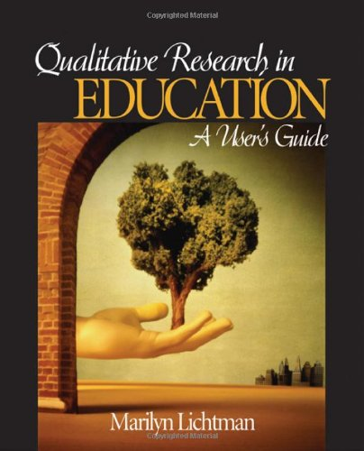 Qualitative Research in Education: A Users Guide