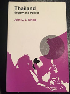 Thailand: Society and Politics (Politics & international relations of Southeast Asia)