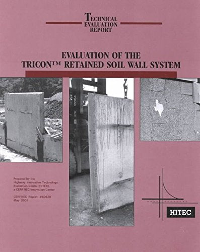 Evaluation of the Tricon Retained Soil Wall System (Technical Evaluation Report)