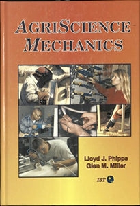 Agriscience Mechanics (AgriScience and technology series)