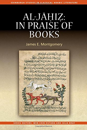 Al-Jahiz: In Praise of Books (Edinburgh Studies in Classical Arabic Literature EUP)