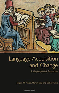 Language Acquisition and Change: A Morphosyntactic Perspective