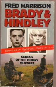 Brady And Hindley: Genesis Of The Moors Murders