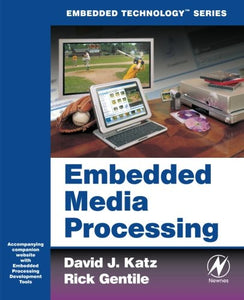 Embedded Media Processing (Embedded Technology)