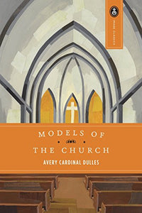 Models Of The Church (Image Classics)