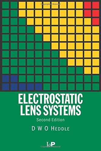 Electrostatic Lens Systems, 2nd edition