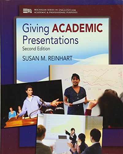 Giving Academic Presentations, Second Edition (Michigan Series In English For Academic & Professional Purposes)