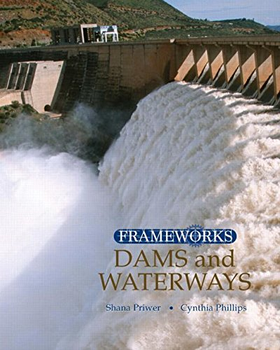 Dams and Waterways (Frameworks (Sharpe Focus))