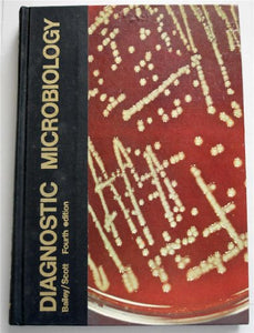 Diagnostic Microbiology: A Textbook for the Isolation and Identification of Pathogenic Microorganisms