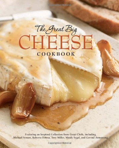 The Great Big Cheese Cookbook