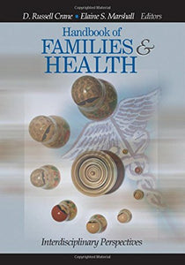 Handbook of Families and Health: Interdisciplinary Perspectives