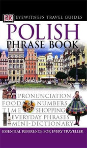 Polish Phrase Book (Eyewitness Travel Guides Phrase Books)