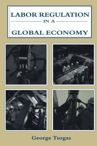 Labor Regulation in a Global Economy (Issues in Work and Human Resources (Paperback))