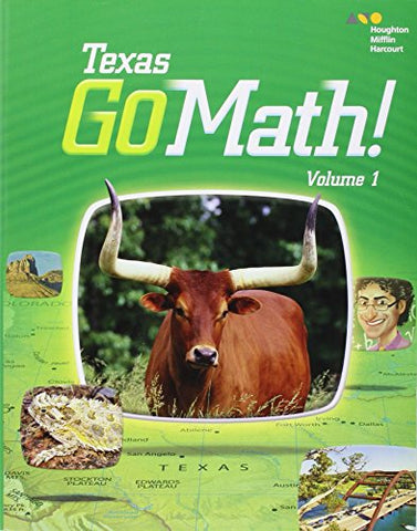 Houghton Mifflin Harcourt Go Math! Texas: Student Edition, Volume 1 Grade 1 2015