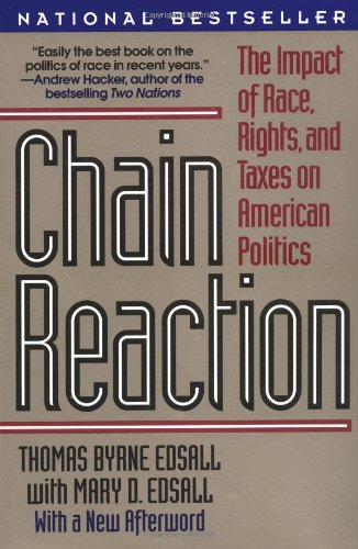 Chain Reaction: The Impact of Race, Rights, and Taxes on American Politics