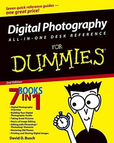 Digital Photography All-in-One Desk Reference For Dummies (For Dummies (Lifestyles Paperback))