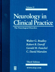 Neurology in Clinical, Vol. 2: The Neurological Disorders