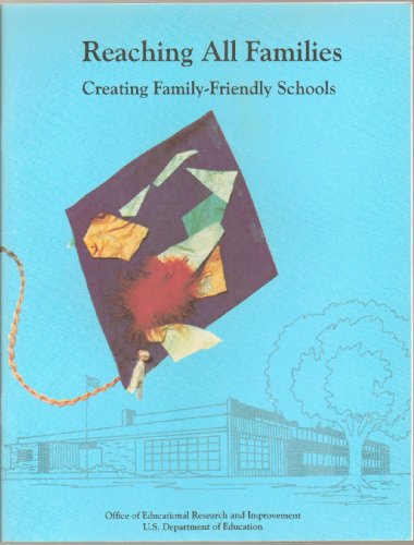 Reaching All Families: Creating Family-Friendly Schools