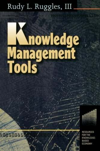 Knowledge Management Tools (Resources for the Knowledge-Based Economy)