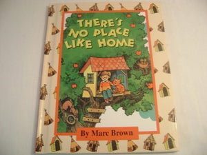 There's No Place Like Home (Parents Magazine Read Aloud and Easy Reading Program Origina)