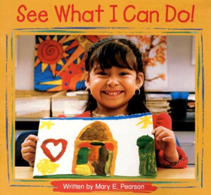 Steck-Vaughn Pair-It Books Foundation: Individual Student Edition See What I can Do!