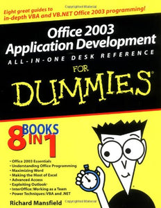 Office 2003 Application Development All-in-One Desk Reference For Dummies (For Dummies (Computers))