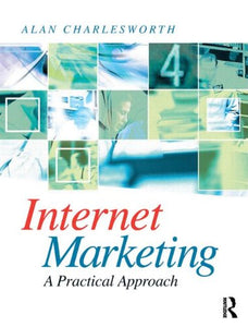 Internet Marketing: a practical approach
