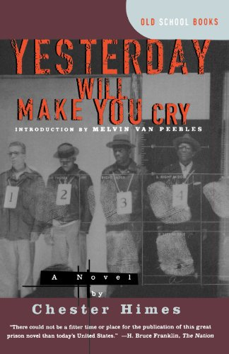 Yesterday Will Make You Cry [a Novel]