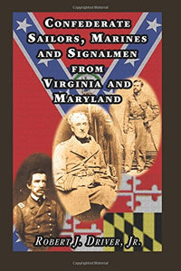 Confederate Sailors, Marines and Signalmen from Virginia and Maryland