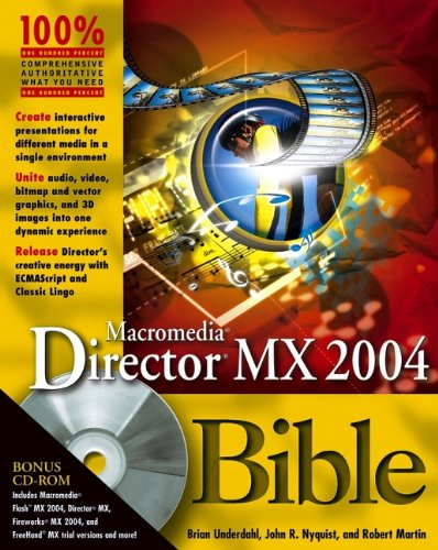 Macromedia Director MX 2004 Bible