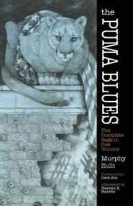The Puma Blues: The Complete Saga In One Volume (Dover Graphic Novels)