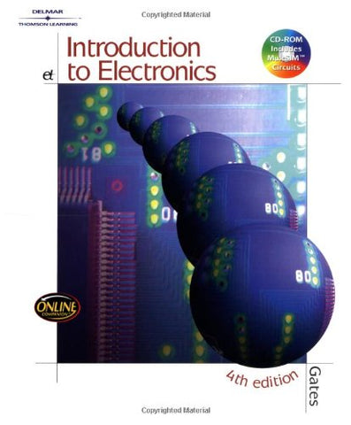 Introduction To Electronics, 4Th Edition