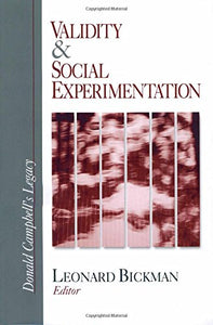 Validity and Social Experimentation: Donald Campbells Legacy (Donald Campbell's Legacy (Paperback))