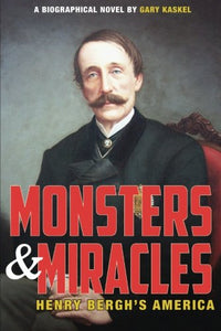 Monsters and Miracles: Henry Bergh's America