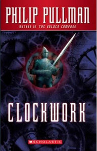 Clockwork : Or All Wound Up